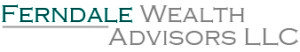 Ferndale Wealth Advisors, LLC